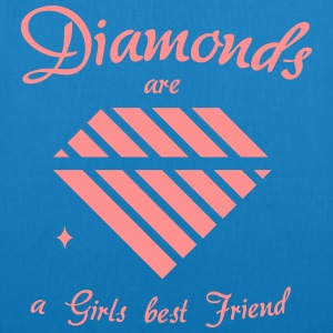 Diamonds are a Girls best Friend - Bio-Stoffbeutel
