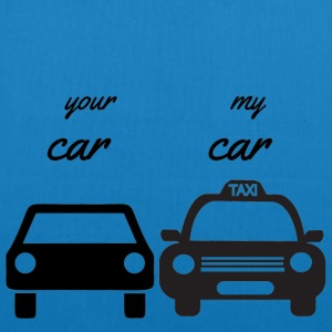 your car - my car - EarthPositive Tote Bag