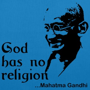 Gandhi God Has No Religion - EarthPositive Tote Bag
