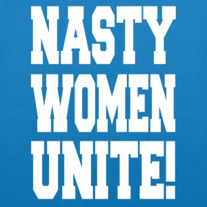 Nasty Women Unite! Anti Trump kvinner Stand Up! - Bio-stoffveske