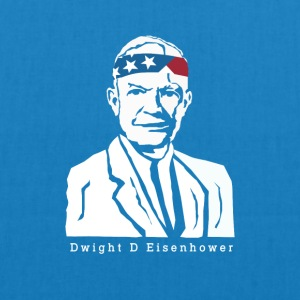President Dwight D. Eisenhower American Patriot - EarthPositive Tote Bag