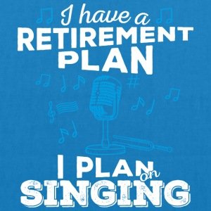 Retirement plan singing (light) - EarthPositive Tote Bag