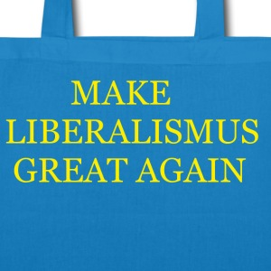 Make Liberalismus Great Again Gelb - Bio-Stoffbeutel