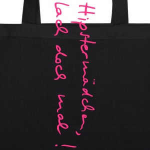Hipstermädchen, laughing, will you? - EarthPositive Tote Bag