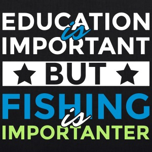 Education is important but fishing is importanter - EarthPositive Tote Bag