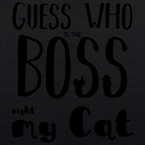 Guess who is the Boss - EarthPositive Tote Bag