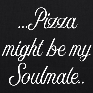 Pizza might be my soulmate - EarthPositive Tote Bag