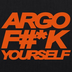 ARGO FUCK YOURSELF - EarthPositive Tote Bag