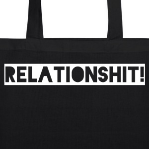 relation Shit - EarthPositive Tote Bag