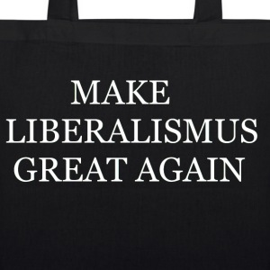 Make Liberalismus Great Again - Bio-Stoffbeutel