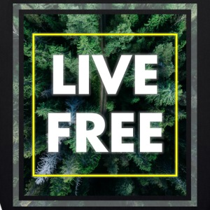 Live Free - EarthPositive Tote Bag