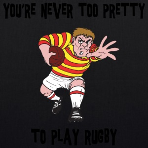 Rugby You're Never Too Pretty to Play - EarthPositive Tote Bag