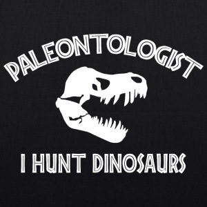 Paleontologist I Hunt Dinosaurs - EarthPositive Tote Bag