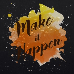 """Make it Happen"" - EarthPositive Tote Bag"