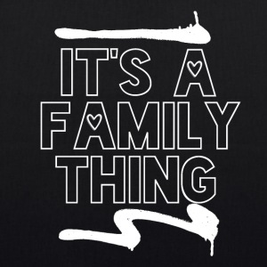 Its a Family Thing - Family Love - Bio-Stoffbeutel