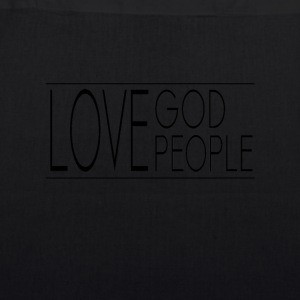 Love God Love People - EarthPositive Tote Bag