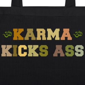 Karma Kicks Ass - EarthPositive Tote Bag