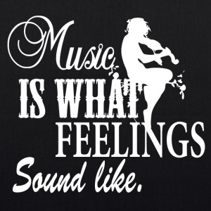 Music is what Feelings sounds like - Music Passion - Bio-Stoffbeutel