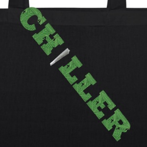 CHILLER - Chill your life boy - EarthPositive Tote Bag