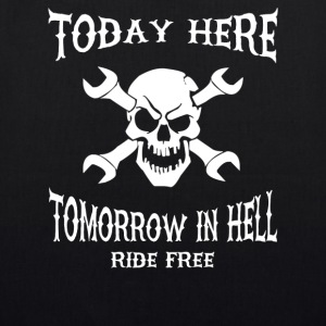 Today here, tomorrow in hell - EarthPositive Tote Bag