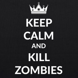 Stay calm and kill zombies - EarthPositive Tote Bag
