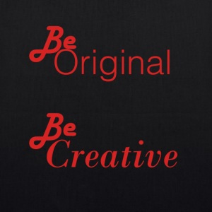 Be orignial, Be Creative Models - EarthPositive Tote Bag