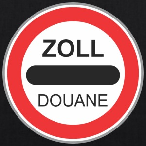 Road sign zoll douane - EarthPositive Tote Bag