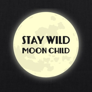 Hippie / Hippies: Stay Wild Moonchild - EarthPositive Tote Bag