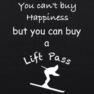 Can not buy happiness but you-can buy a lift pass - EarthPositive Tote Bag