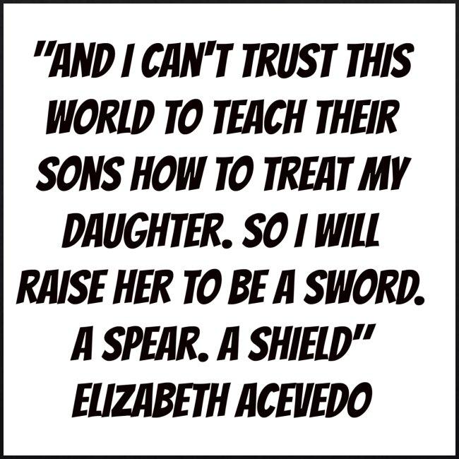 Quote by Elizabeth Acevedo