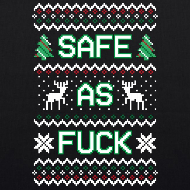 Christmas Jumper Safe AF