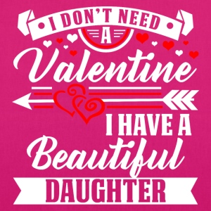 Daughter - Valentine's Day T-shirt and hoodie - EarthPositive Tote Bag