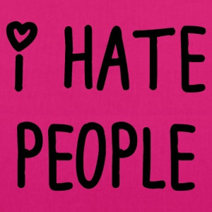 I hate people t_shir - EarthPositive Tote Bag