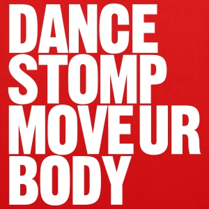 Dance Stomp Move Ur Body - EarthPositive Tote Bag