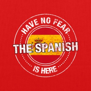 Have No Fear The Spanish Is Here - EarthPositive Tote Bag