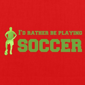 Football: I'd rather be playing soccer. - EarthPositive Tote Bag