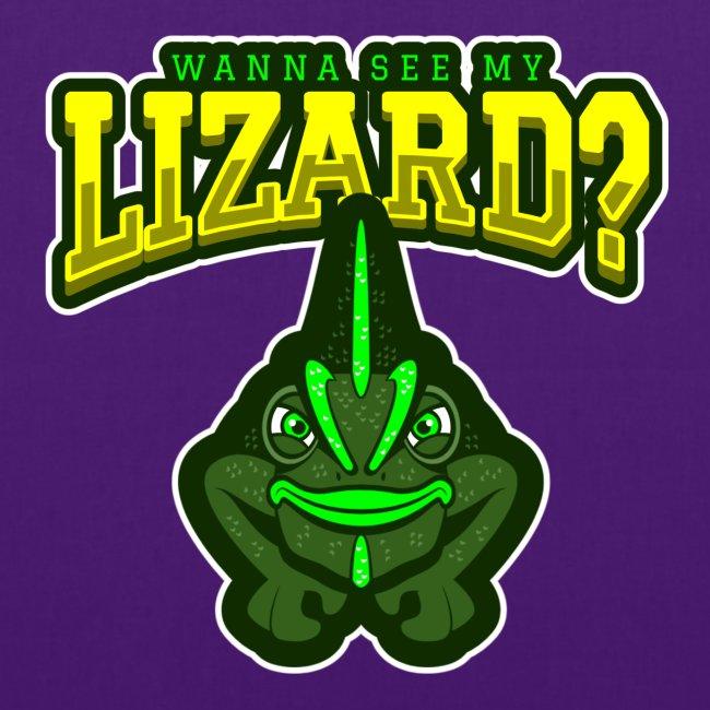 Wanna See my Lizard