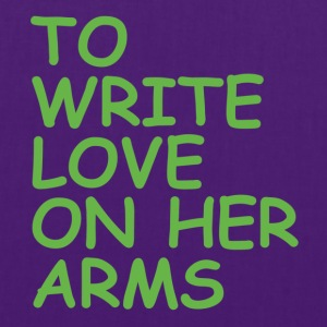 to write love on her arms green - Stoffbeutel