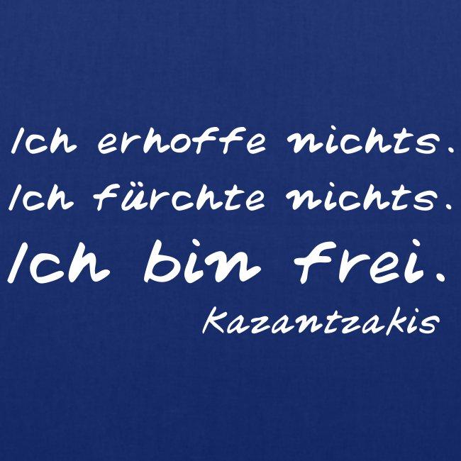 Kazantzakis - Ich bin frei!