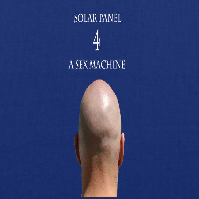 Solar Panel 4 a sex Machine