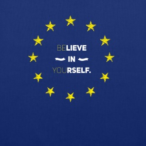 Believe in yourself eu Love Star Stick Europe Euro lo - Tote Bag