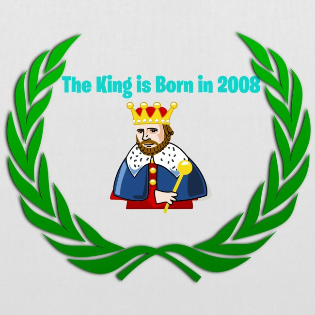 The king is born in 2008