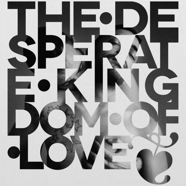 Desperate Kingdom of Love