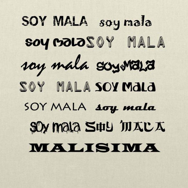 SOY MALA!!!!