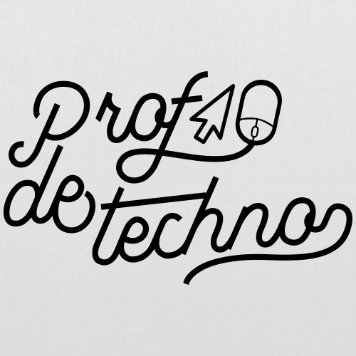 Prof de Technologie - Tote Bag
