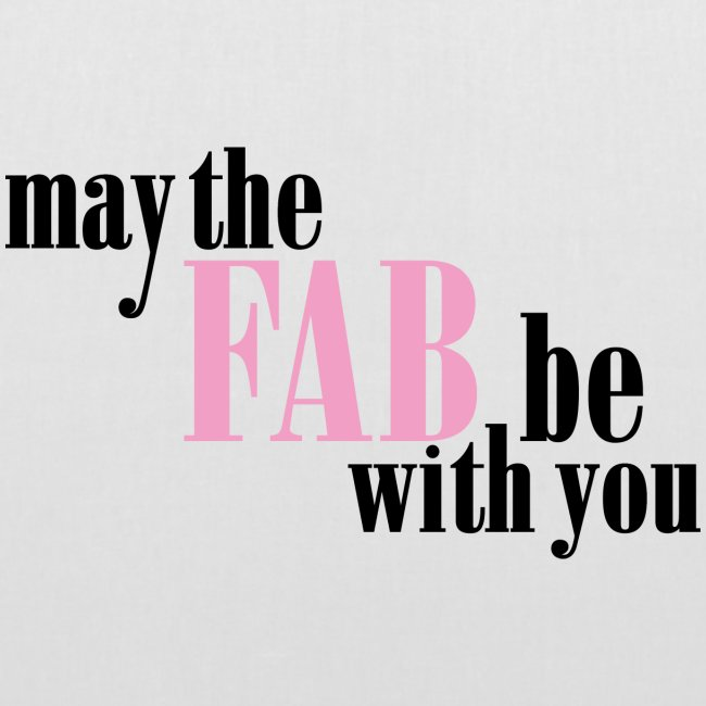 May the fab be with you