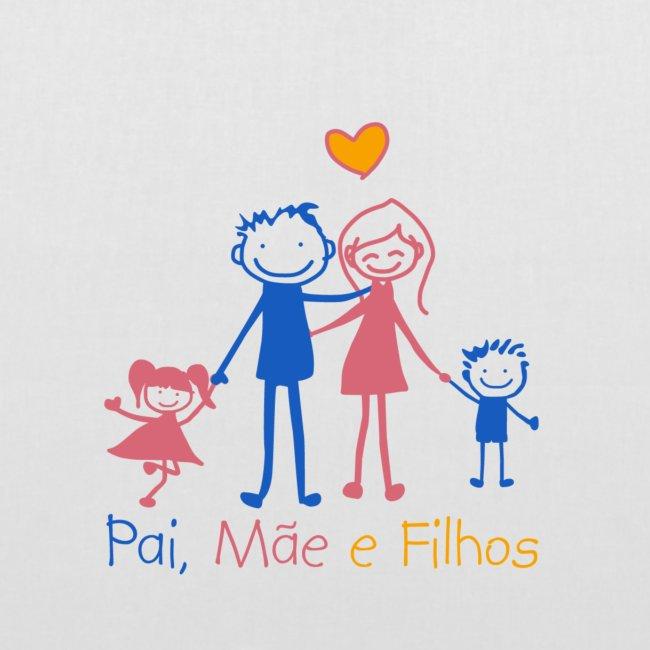 Pai Mãe e Filhos