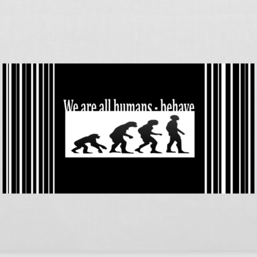 We are all humans behav - Tote Bag