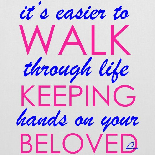 it's easier to walk through life...