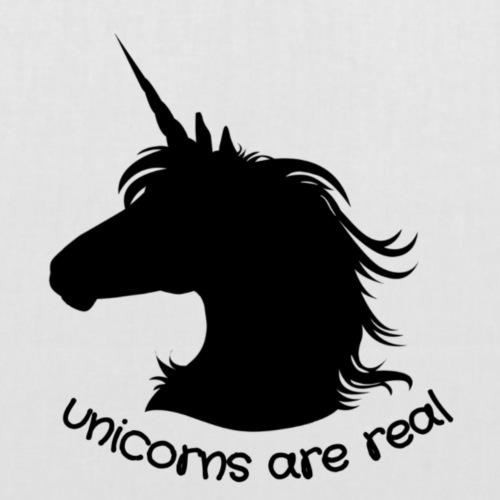 unicorns are real - Stoffbeutel